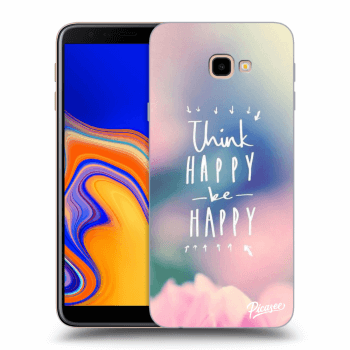 Hülle für Samsung Galaxy J4+ J415F - Think happy be happy