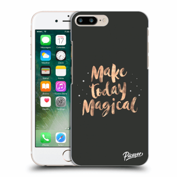 Hülle für Apple iPhone 7 Plus - Make today Magical