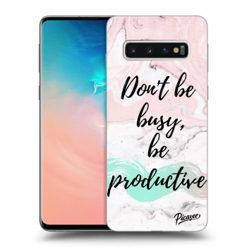 Hülle für Samsung Galaxy S10 G973 - Don't be busy, be productive
