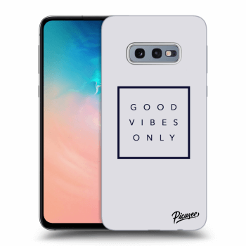 Hülle für Samsung Galaxy S10e G970 - Good vibes only