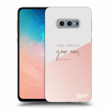 Hülle für Samsung Galaxy S10e G970 - You create your own opportunities