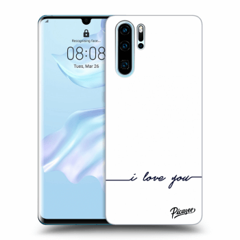 Hülle für Huawei P30 Pro - I love you