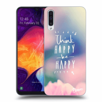 Hülle für Samsung Galaxy A50 A505F - Think happy be happy