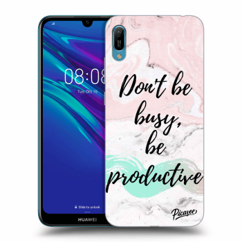 Hülle für Huawei Y6 2019 - Don't be busy, be productive